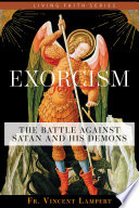 Exorcism  The Battle Against Satan and His Demons
