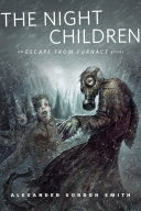 Pdf The Night Children: An Escape From Furnace Story Telecharger