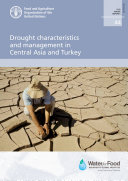 Drought characteristics and management in Central Asia and Turkey