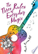 The Three Rules of Everyday Magic Book PDF