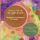 How to Live As the Light of Your Soul