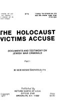 THE HOLOCAUST VICTIMS ACCUSE