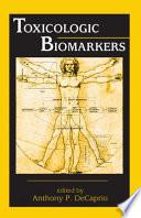 Toxicologic Biomarkers