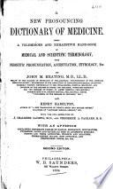 A New Pronouncing Dictionary of Medicine