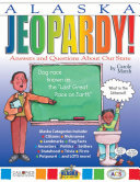 Alaska Jeopardy!: Answers & Questions About Our State! Book