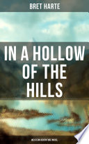 In a Hollow of the Hills  Western Adventure Novel