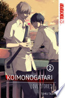 Koimonogatari Love Stories Volume 2