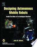 Designing Autonomous Mobile Robots