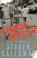 """""""Finnie Walsh"""" by Steven Galloway"""