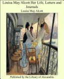 Louisa May Alcott Her Life, Letters and Journals [Pdf/ePub] eBook