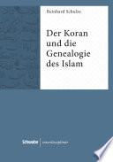 Der Koran und die Genealogie des Islam