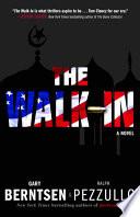 The Walk In