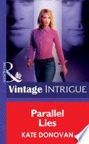 Parallel Lies  Mills   Boon Intrigue   Bombshell  Book 26
