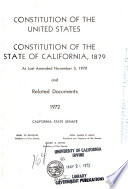 Constitution of the United States  Constitution of the State of California  1879  as Last Amended Nov  5  1968  and Related Documents