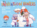 The Invention Hunters Discover How Machines Work Book