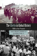 The Ghetto in Global History