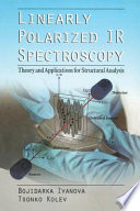 Linearly Polarized IR Spectroscopy