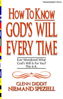 How to Know God's Will Every Time