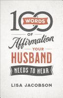 100 Words of Affirmation Your Husband Needs to Hear [Pdf/ePub] eBook