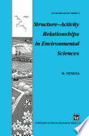 Structure   Activity Relationships in Environmental Sciences