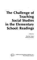 The Challenge of Teaching Social Studies in the Elementary School: Readings