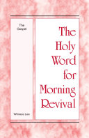 The Holy Word for Morning Revival - The Gospel [Pdf/ePub] eBook