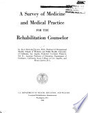 A Survey of medicine and medical practice for the rehabilitation counselor