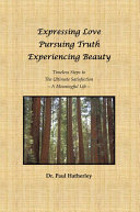 Pdf Expressing Love--Pursuing Truth--Experiencing Beauty Telecharger