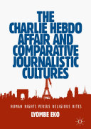 Pdf The Charlie Hebdo Affair and Comparative Journalistic Cultures Telecharger