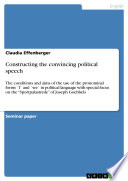 Constructing the convincing political speech