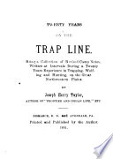 Twenty Years on the Trap Line