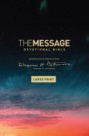 The Message Devotional Bible  Large Print  Hardcover the Message Devotional Bible  Large Print  Hardcover