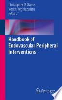 Handbook of Endovascular Peripheral Interventions Book