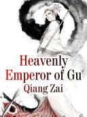 Heavenly Emperor of Gu