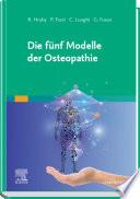 Die fünf Modelle der Osteopathie