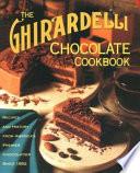 The Ghirardelli Chocolate Cookbook