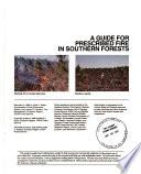 A Guide for Prescribed Fire in Southern Forests