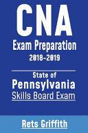 CNA Exam Preparation 2018 2019  State of Pennsylvania Skills Board Exam Book