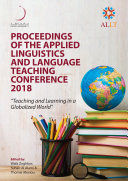 Proceedings of the Applied Linguistics and Language Teaching Conference  ALLT  2018  Teaching and Learning in a Globalised World