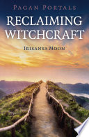 Pagan Portals   Reclaiming Witchcraft