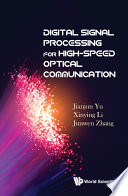Digital Signal Processing for High Speed Optical Communication Book