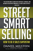 Street Smart Selling  How to Be a Sales Superstar