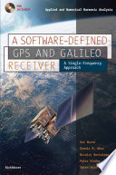 A Software-Defined GPS and Galileo Receiver