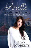 Arielle Immortal Awakening ebook