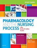 Study Guide for Pharmacology and the Nursing Process Book