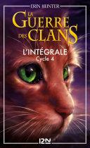 La guerre des clans - cycle 4 intégrale ebook