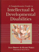 A Comprehensive Guide to Intellectual and Developmental Disabilities Book