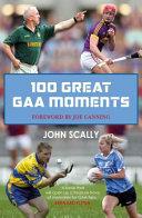 100 Greatest GAA Moments