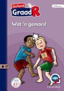 Books - Oxford Graad R Gegradeerde Leesboek 37: Wat ?n Gemors! | ISBN 9780190403386