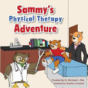 Sammy's Physical Therapy Adventure